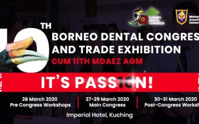 Borneo Dental Congress & Trade Exhibition 2020 – 10th Edition