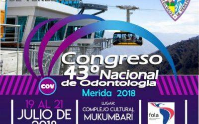 43° CONGRESO NACIONAL DE ODONTOLOGÍA. MÉRIDA 2018